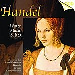 South German Philharmonic Handel: Water Music Suites - Music For The Royal Fire Works