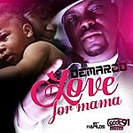 Demarco Love For Mama - Single