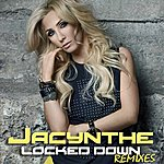 Jacynthe Locked Down (Remixes)