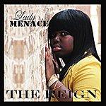 Lady Menace The Reign
