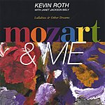 Kevin Roth Mozart & Me ( Celtic Harp Lullabies And Dulcimer Songs)