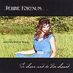 Debbie Fortnum To Love And To Be Loved, Instrumental Trax