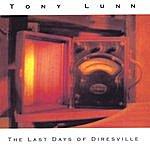 Tony Lunn The Last Days Of Diresville