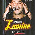 Mohamed Lamine C'est Pas Normal