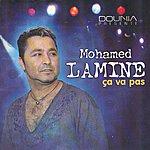 Mohamed Lamine Ça Va Pas