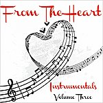 The Dreamers From The Heart - Saxophone Instrumentals, Vol. 3