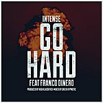 Intense Go Hard (Feat. Franco Dinero)