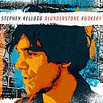 Stephen Kellogg Blunderstone Rookery