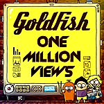 Goldfish One Million Views