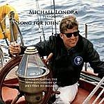Michael Londra Song For John