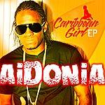 Aidonia Cariibean Girl Ep
