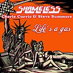Shameless Life's A Gas (Feat. Cherie Currie & Steve Summers)