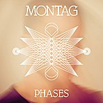 Montag Phases