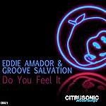 Eddie Amador Do You Feel It