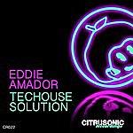 Eddie Amador Techouse Solution