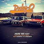 Dooley-O Here We Go (Feat. Runway Ty & Majesty) [Ep From The O.G Statuts Album]