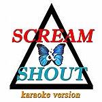 DJ Steven Scream & Shout (Karaoke Version Originally Perfomed By Will.I.Am And Britney Spears)