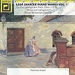 Radoslav Kvapil Janáček: Piano Works Vol. 1