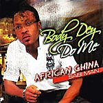 African China Boby Dey Do Me