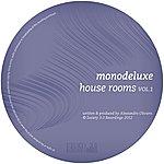 Monodeluxe House Rooms, Vol. 1