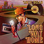 Louie Bello Long Way Home