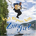Jim Baron What Rhymes With Zunga?