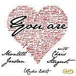 Montell Jordan You Are (Radio Edit) [Feat. Chris August]