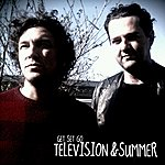 Television Television & Summer