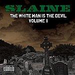 Slaine The White Man Is The Devil, Vol. 1