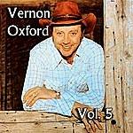 Vernon Oxford Vernon Oxford, Vol. 5