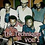 The Techniques The Techniques, Vol. 2