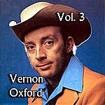 Vernon Oxford Vernon Oxford, Vol. 3
