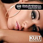 """Flash Brothers Kult Records Presents """"Another Day"""""""