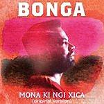 Bonga Mona Ki Ngi Xica - Ep