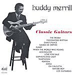 Buddy Merrill Classic Guitars