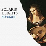 Solaris Heights No Trace