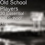 Old School Players 30 Essential Old School Hits