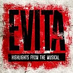 Broadway Cast Evita (Highlights From The Musical)