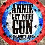 Broadway Cast Annie Get Your Gun - Ep