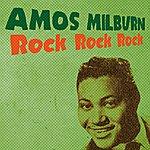 Amos Milburn Rock Rock Rock