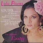 Lola Flores Lola Flores: Sus Mejores Exitos, Vol. 1