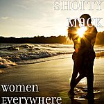 Shorty Mack Women Everywhere