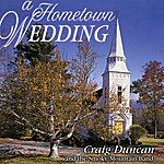 Craig Duncan A Hometown Wedding