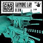 Raymond Lam Blow