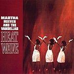 Martha Reeves & The Vandellas Heat Wave