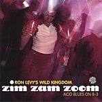 Ron Levy Zim Zam Zoom
