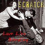 Scratch Love Lies Bleeding