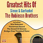 The Robinson Brothers Greatest Hits Of Simon & Garfunkel