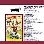 Eastman Wind Ensemble American Wind Band Classics III