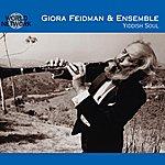 Giora Feidman Yiddish Soul